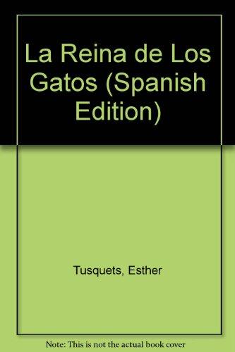 9788426430540: La Reina de Los Gatos (Spanish Edition)