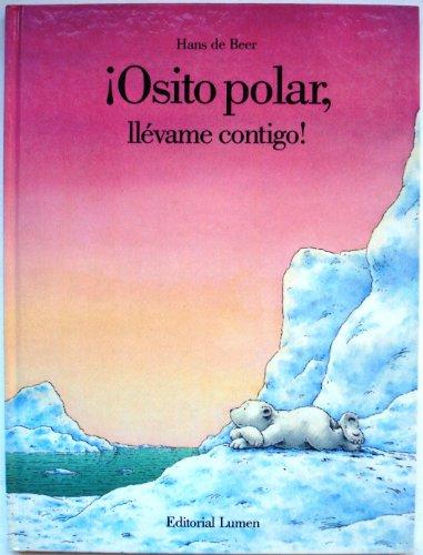 9788426436399: Osito polar llevame contigo!