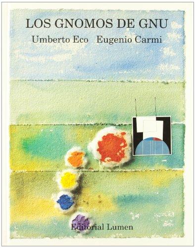 Los Gnomos de Gnu (Spanish Edition) - Carmi, Eugenio; Eco, Umberto