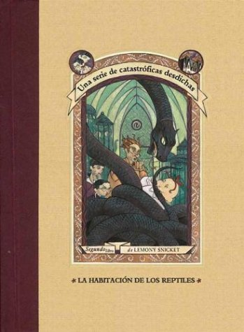 9788426437419: La habitacion de los reptiles (Series Of Unfortunate Events)