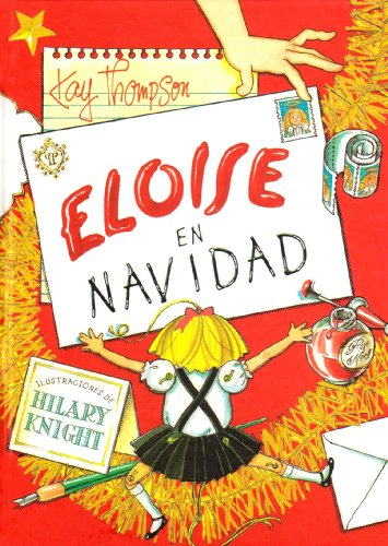 Eloise en Navidad (Spanish Edition) (8426437486) by Thompson, Kay; Knight, Hilary