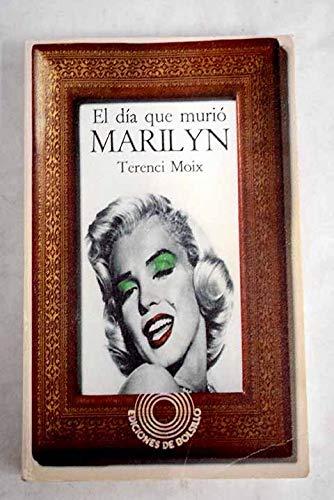 9788426440013: El día que murió Marilyn
