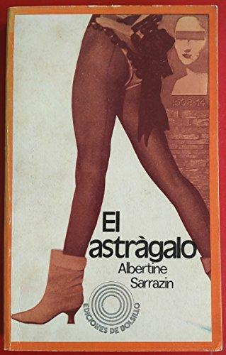 9788426442468: Astragalo, el.