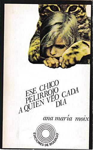 9788426443298: Ese chico pelirrojo a quien veo cada dia (Ediciones de bolsillo ; 329 : Literatura : Narrativa) (Spanish Edition)