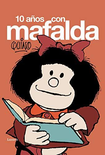 9788426445117: 10 años con Mafalda (LUMEN GRÁFICA)