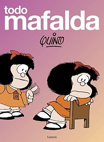 TODO MAFALDA. Con un Texto Preliminar De Gabriel Garcia Marquez.: Quino