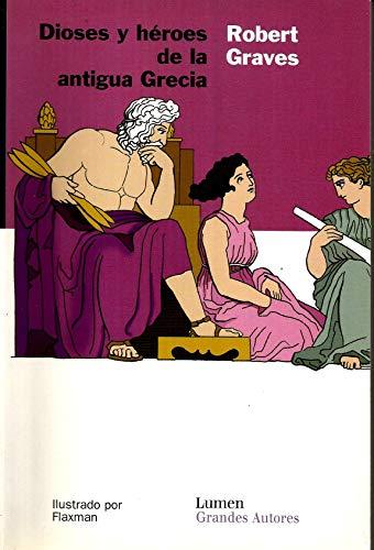 9788426450524: Dioses y heroes de la antigua Grecia / Greek, Gods and Heroes (Spanish Edition)