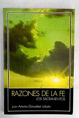 RAZONES DE LA FE: Juan Antonio González