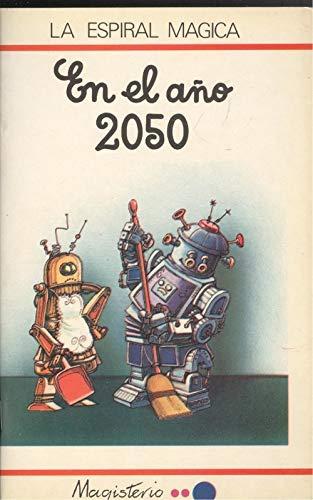 En El Ano 2050 (Spanish Edition): Touyarot, C.