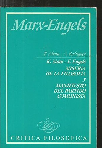 9788426553058: Miseria de la filosofia y Manifiesto del partido comunista: K. Marx-F. Engels (Critica filosofica ; 6) (Spanish Edition)
