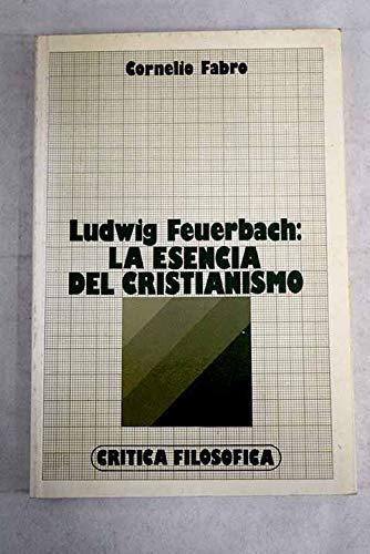 9788426553119: Ludwig feuerbach : la esencia del cristianismo