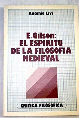 9788426553409: Etienne Gilson: El espiritu de la filosofia medieval (Critica filosofica) (Spanish Edition)