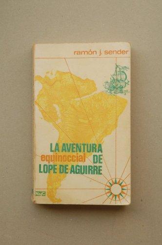 9788426570000: Aventura equinocial de lope de Aguirre
