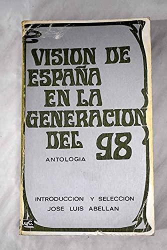 9788426570154: Vision De España En La Generacion Del 98 : (Anto
