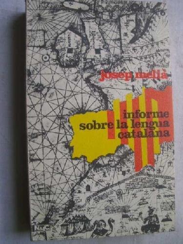 Informe sobre la lengua catalana.
