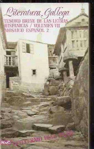 Literatura gallega Tesoro breve de las letras hisp?nicas. (T. 7) Mosaico espa?ol 2: Diaz Plaja, ...