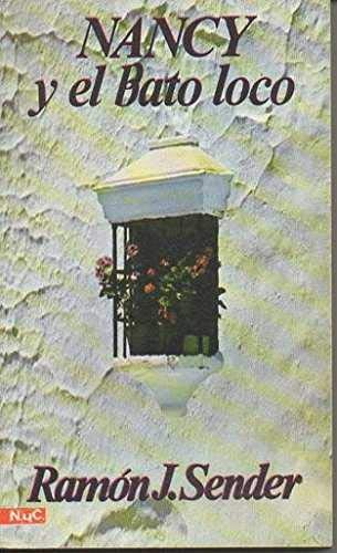9788426571571: Nancy y el Bato loco (Novelas y cuentos ; 154 : Seccion Literatura : Serie Literatura espanola : Novela, siglo XX) (Spanish Edition)