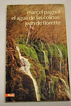 9788426571939: Agua de las colinas:jean de florette