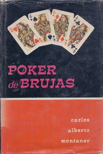 POKER DE BRUJAS Y OTROS CUENTOS. 1ª: MONTANER, Carlos Alberto