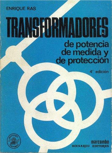 9788426702319: TRANSFORMADORES DE POTENCIA DE MEDIDA Y DE PROTECCIÓN