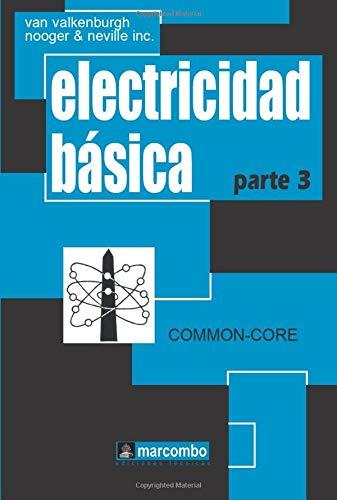 9788426702746: Electricidad Básica, Parte 3 (Spanish Edition)