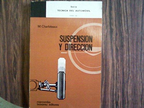 9788426702906: SUSPENCION Y DIRECCION by CHARLOTEAUX, M.
