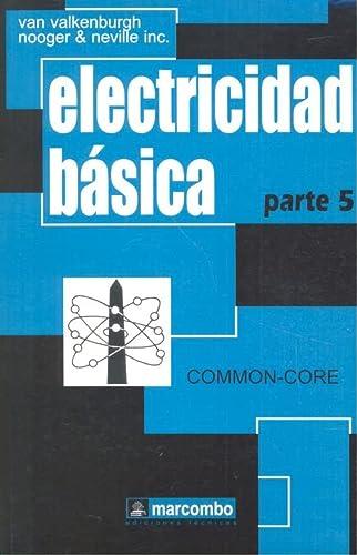 9788426702982: Electricidad Básica, Parte 5 (Spanish Edition)