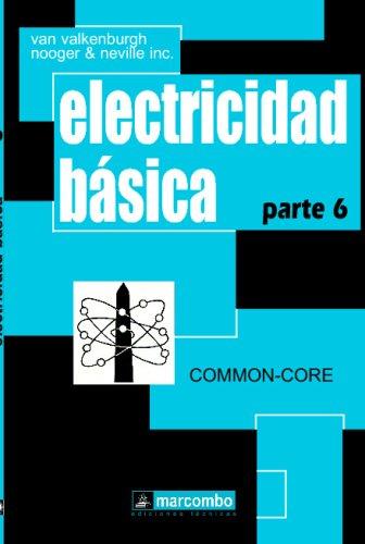 9788426703026: Electricidad Básica, Parte 6 (Spanish Edition)