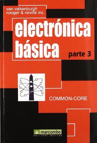 Electrónica Básica, Parte 3 (Spanish Edition): V.V. Nooger