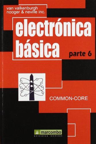 9788426703286: Electrónica Básica, Parte 6