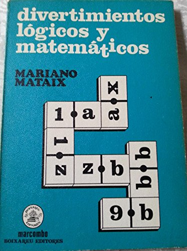 9788426703576: Divertimentos logicos y matematicos