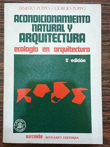 9788426703613: Acondicionamiento natural y arquitectura: Ecologia en arquitectura (Spanish Edition)