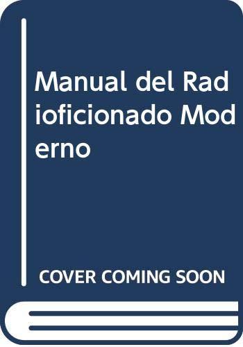 Manual del Radioficionado Moderno (Spanish Edition): Jose Mompin Poblet