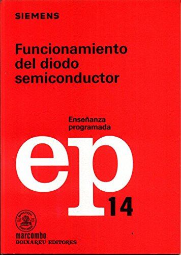 9788426706461: FUNCIONAMIENTO DEL DIODO SEMICONDUCTOR EP 14.