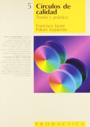 9788426706751: Circulos de Calidad - Teoria y Practica (Spanish Edition)