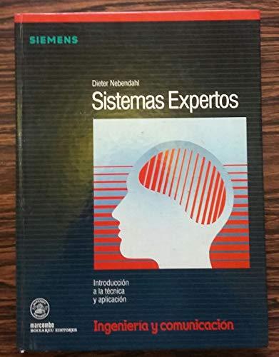 Sistemas Expertos : Introducción a la Técnica y Aplicación: Bauer, Klaus