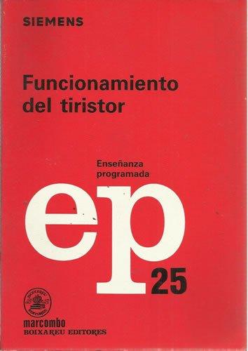 9788426707482: Funcionamiento del tiristor. ep-25