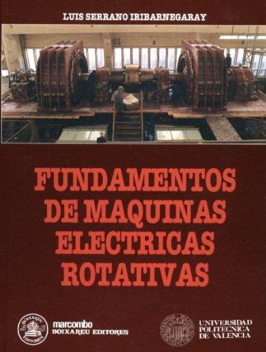 9788426707635: Fundamentos de Maquinas Eléctricas Rotativas (ACCESO RÁPIDO)