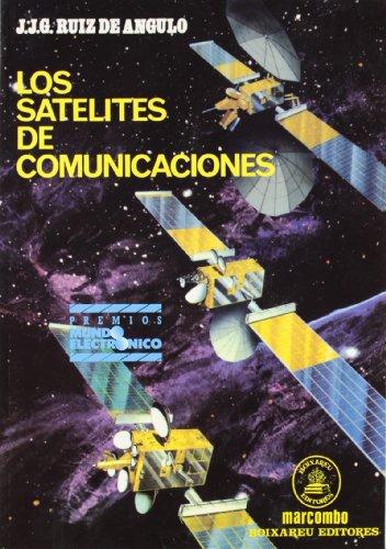 9788426707666: Los Satélites de Comunicaciones (ACCESO RÁPIDO)