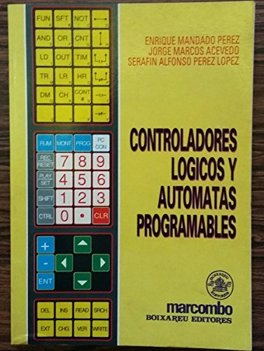 9788426707703: CONTROLADORES LOGICOS Y AUTOMATAS PROGRAMABLES