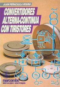 9788426707734: Convertidores Alterna-Continua con Tiristores. [Paperback]