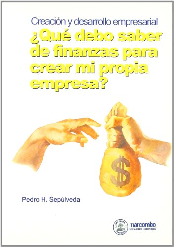 9788426707871: Que Debo Saber de Finanzas para Crear mi Propia Empresa