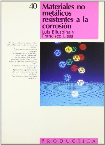 9788426707901: Materiales no metálicos resistentes a la corrosión