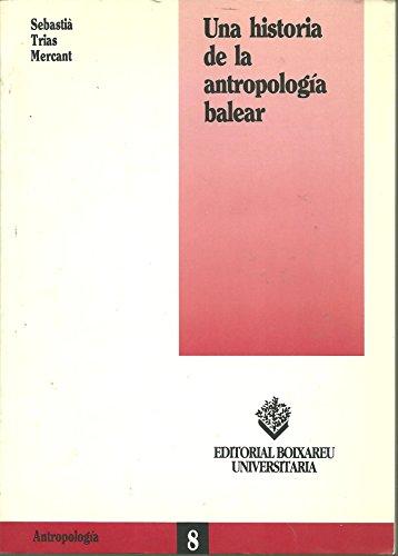 9788426708595: Historia de la Antropología Balear (BOIXAREU UNIVERSITARIA)