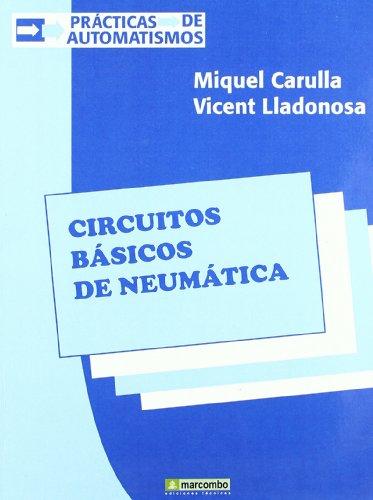 9788426709097: Circuitos Básicos de Neumática (ACCESO RÁPIDO)