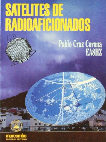 9788426709660: Satelites de Radioaficionados (Spanish Edition)