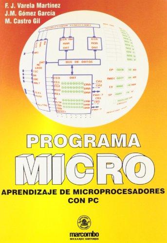 9788426709905: Programa Micro: Aprendizaje de Microprocesadores con el PC (ACCESO RÃ PIDO)