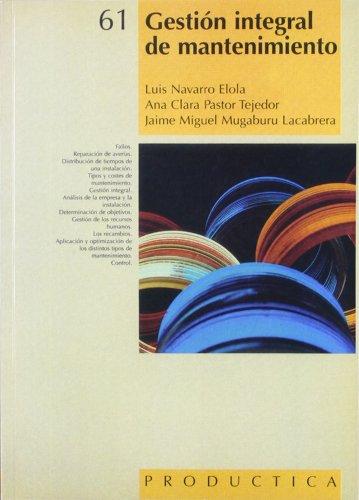 9788426711212: Gestion Integral de Mantenimiento (Spanish Edition)