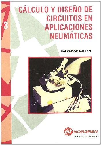 9788426711410: Cálculo y diseño de circuitos en aplicaciones neumáticas