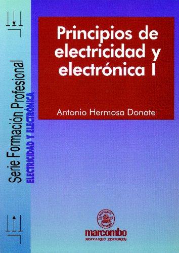 Principios De Electricidad Y Electronica I,: Hermosa Donate, Antonio